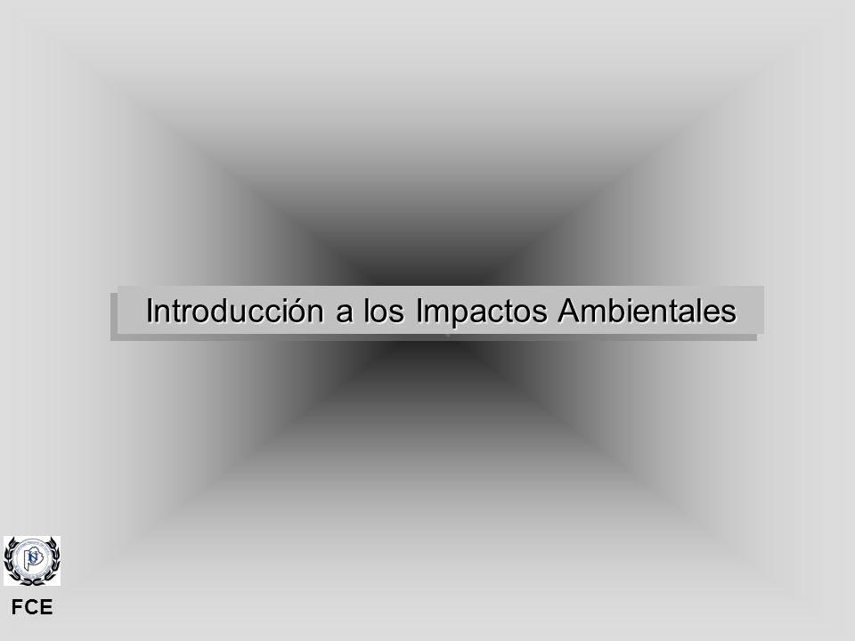 1. Impactos Ambientales 1. Impactos Ambientales FCE