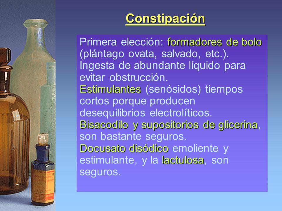 Constipación formadores de bolo Primera elección: formadores de bolo (plántago ovata, salvado, etc.).