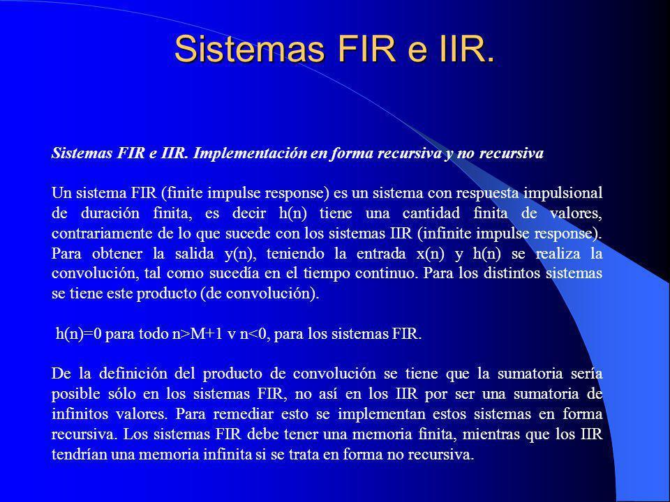 Sistemas FIR e IIR.Sistemas FIR e IIR.
