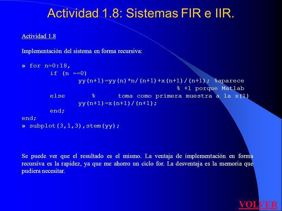 Actividad 1.8: Sistemas FIR e IIR.