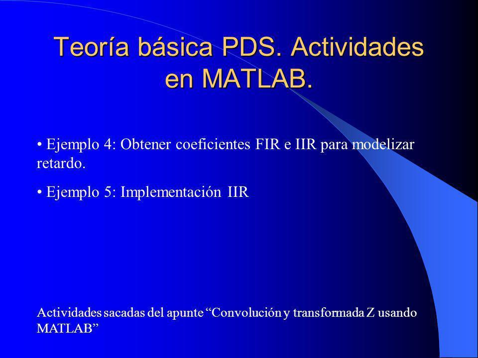Teoría básica PDS.Actividades en MATLAB.