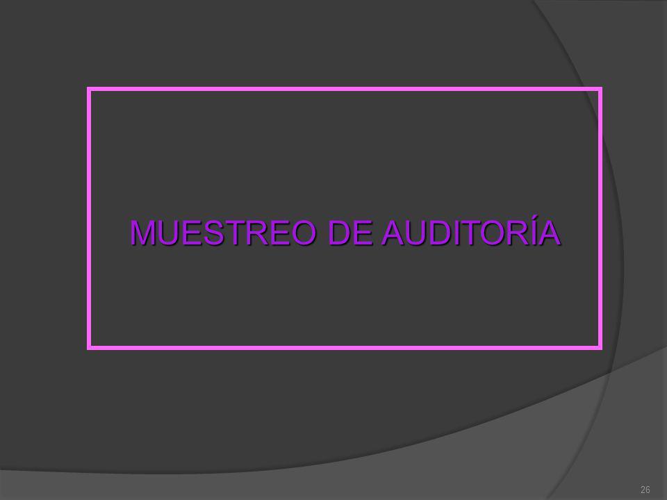 26 MUESTREO DE AUDITORÍA