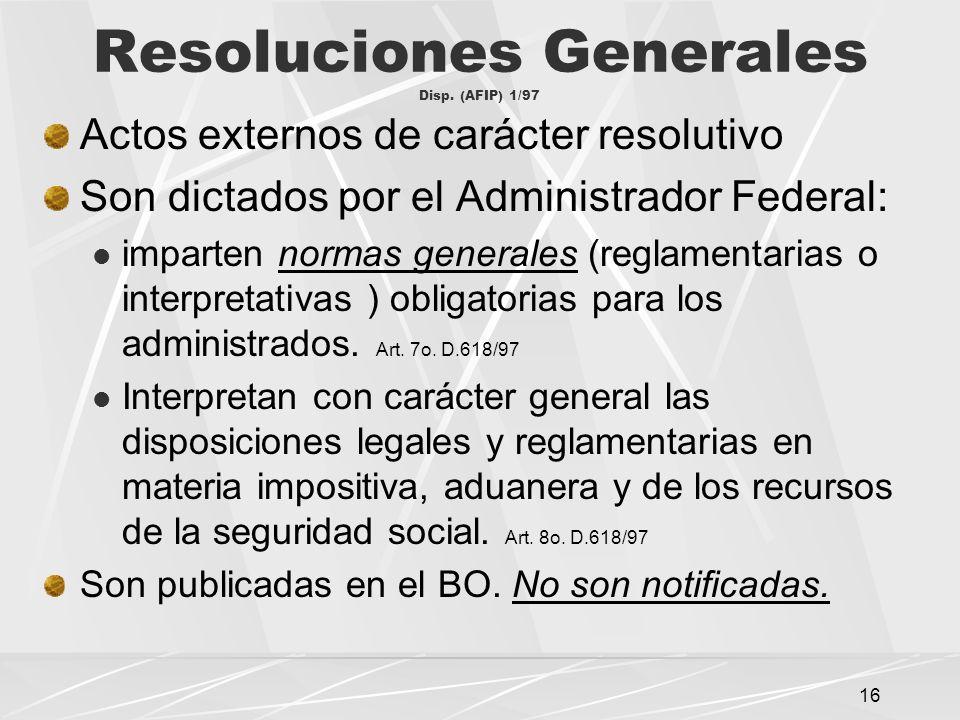16 Resoluciones Generales Disp.