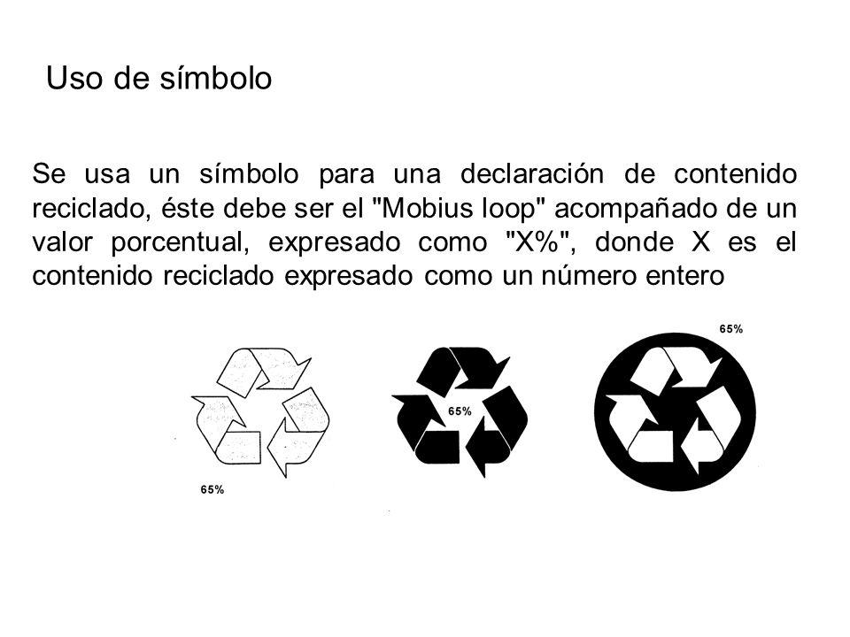 Se usa un símbolo para una declaración de contenido reciclado, éste debe ser el