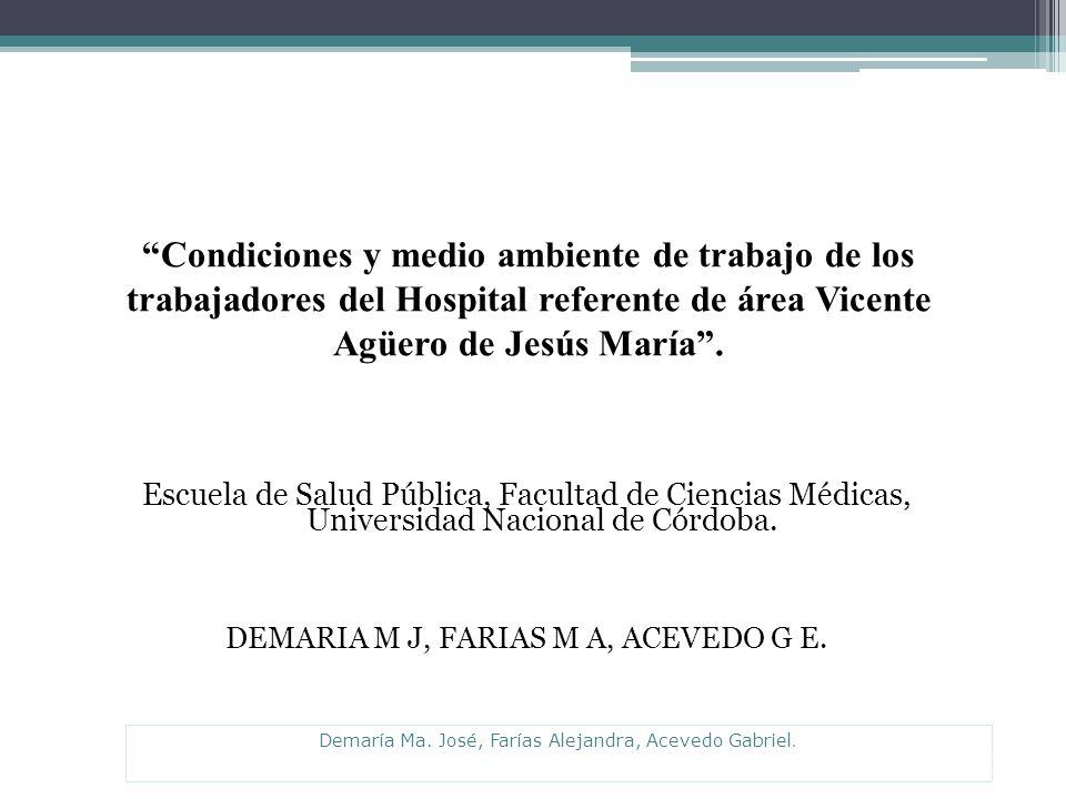 Condiciones y medio ambiente de trabajo de los trabajadores del Hospital referente de área Vicente Agüero de Jesús María.