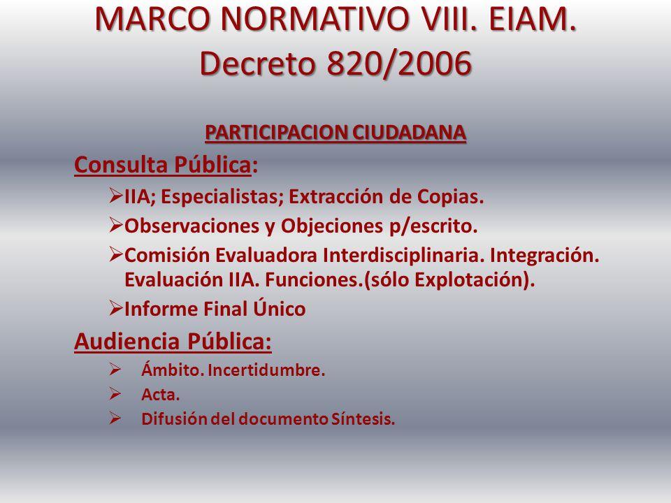 MARCO NORMATIVO IX.EIAM. Decreto 820/2006 DECLARACION DE IMPACTO AMBIENTAL Contenido.