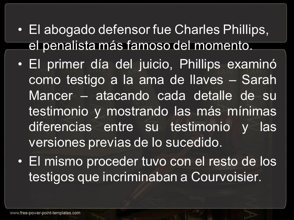 El abogado defensor fue Charles Phillips, el penalista más famoso del momento.