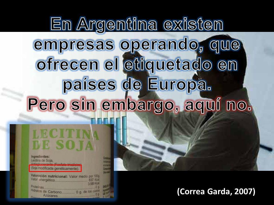 (Correa Garda, 2007) )