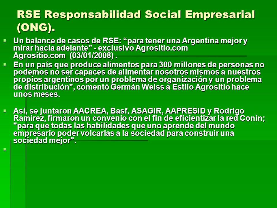RSE Responsabilidad Social Empresarial (ONG). Un balance de casos de RSE: para tener una Argentina mejor y mirar hacia adelante - exclusivo Agrositio.