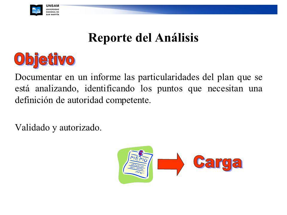 Reporte del Análisis Documentar en un informe las particularidades del plan que se está analizando, identificando los puntos que necesitan una definic