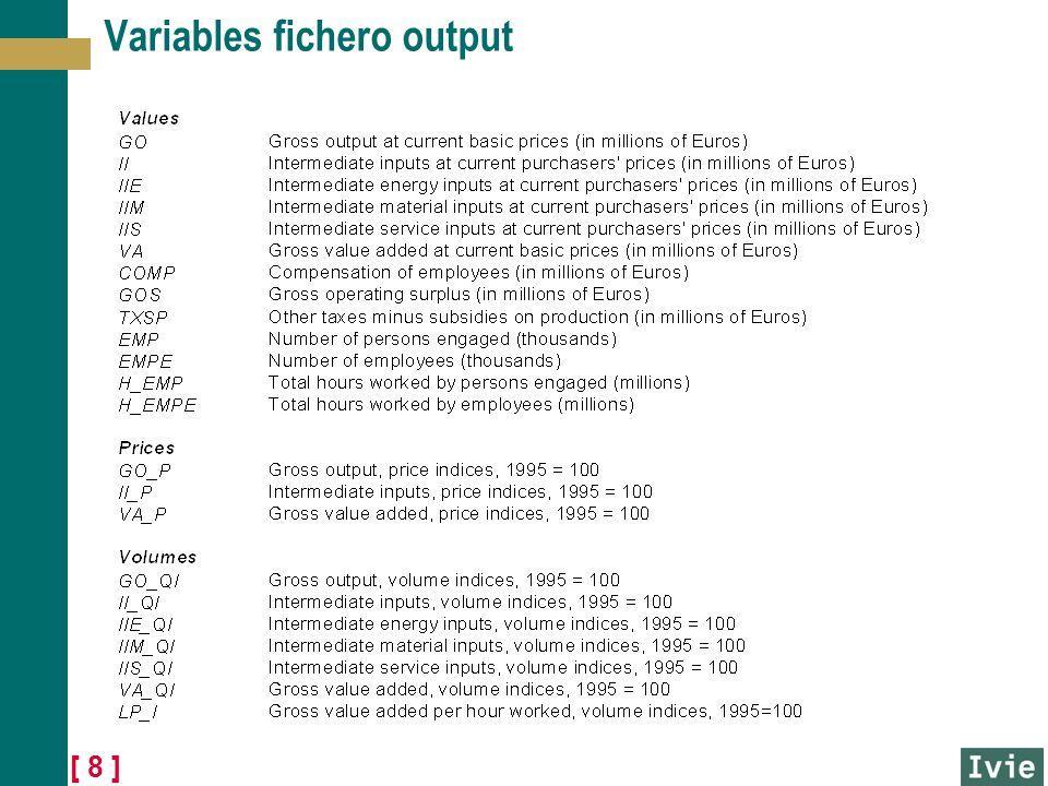 [ 9 ] Variables fichero output (continuación)