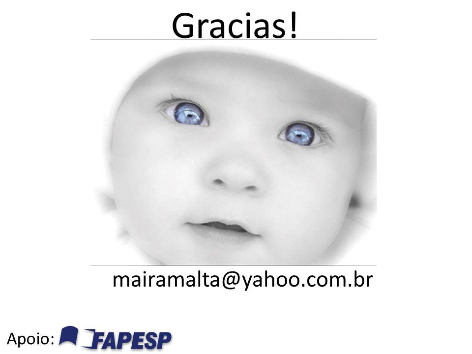 Gracias! Apoio: mairamalta@yahoo.com.br
