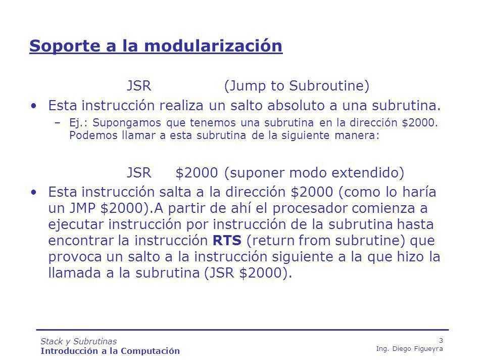 Stack y Subrutinas Introducción a la Computación 14 Ing.