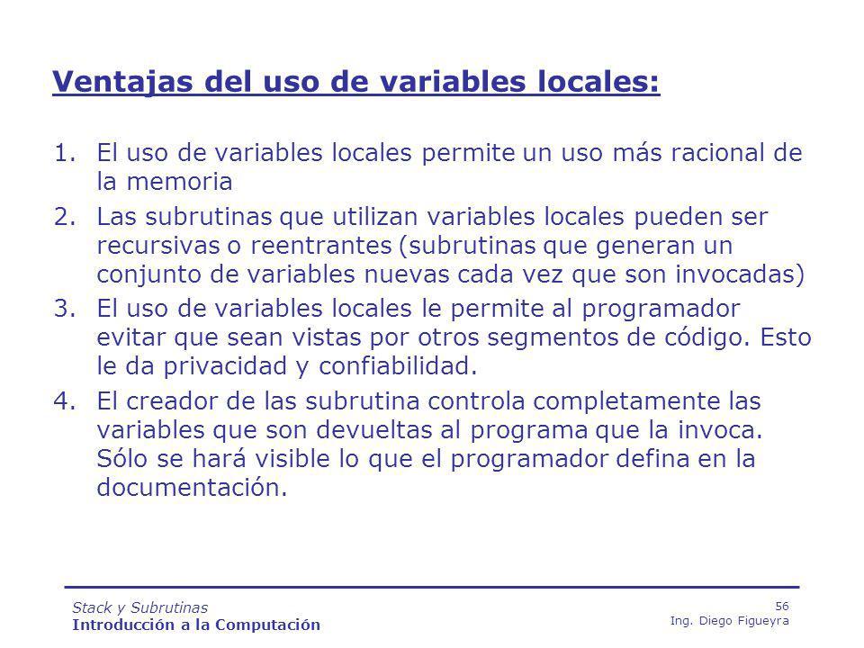 Stack y Subrutinas Introducción a la Computación 56 Ing.