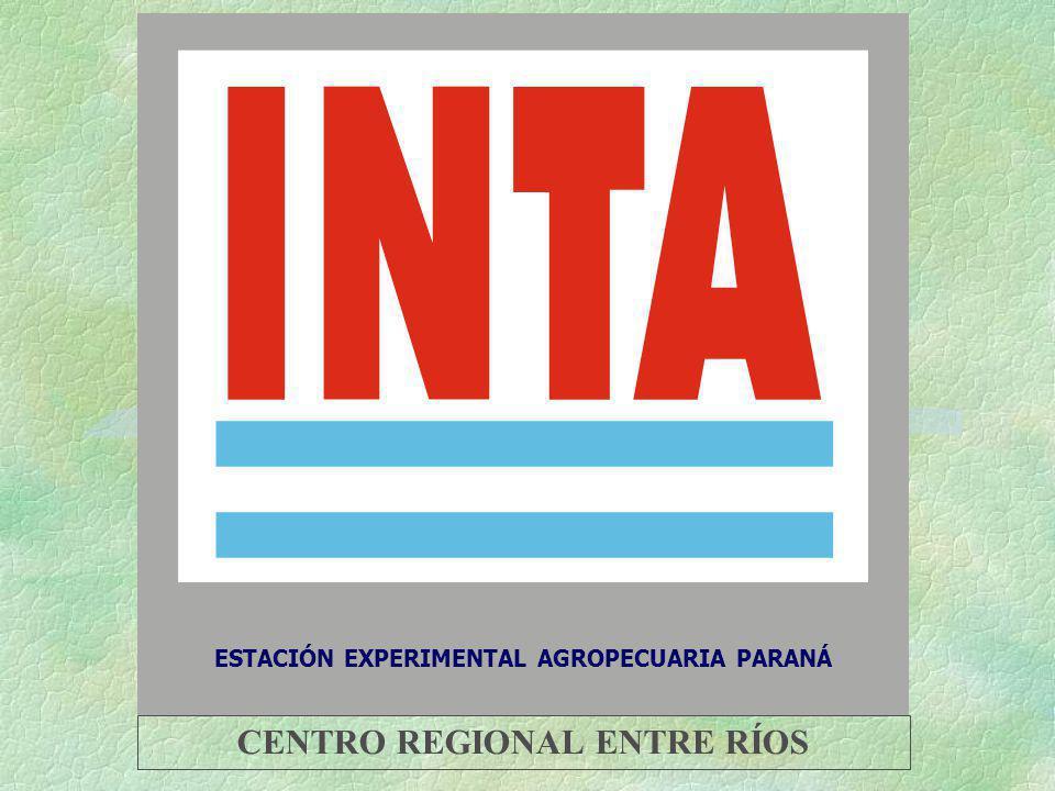 ESTACIÓN EXPERIMENTAL AGROPECUARIA PARANÁ CENTRO REGIONAL ENTRE RÍOS