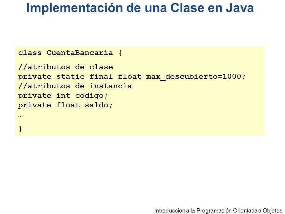 class CuentaBancaria { //atributos de clase private static final float max_descubierto=1000; //atributos de instancia private int codigo; private floa