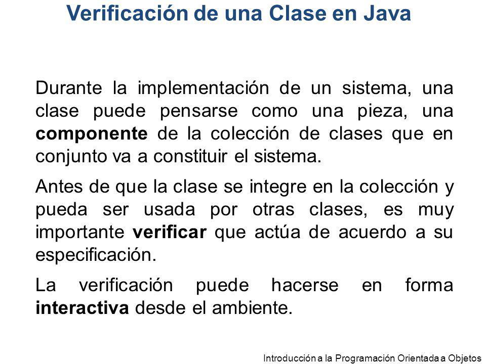 Durante la implementación de un sistema, una clase puede pensarse como una pieza, una componente de la colección de clases que en conjunto va a consti