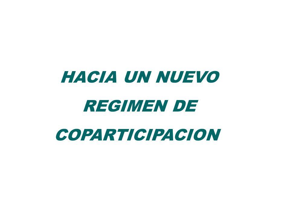 HACIA UN NUEVO REGIMEN DE COPARTICIPACION