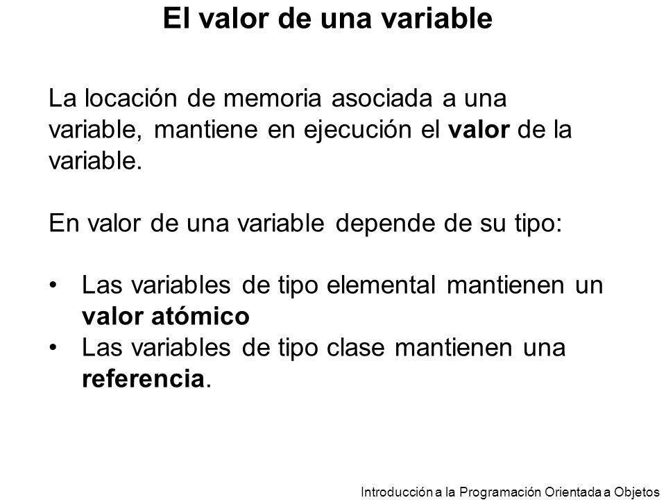 Introducción a la Programación Orientada a Objetos class EstacionMeteorologica{ public static void main (String a[]){ TempMinMax lunes, martes, miercoles; lunes = new TempMinMax(10,17); martes = new TempMinMax(-3,15); miercoles = new TempMinMax(10,17); float mm = lunes.mayorMax(martes); System.out.println ( Mayor maxima +mm)); … } } Declaración y Asignación