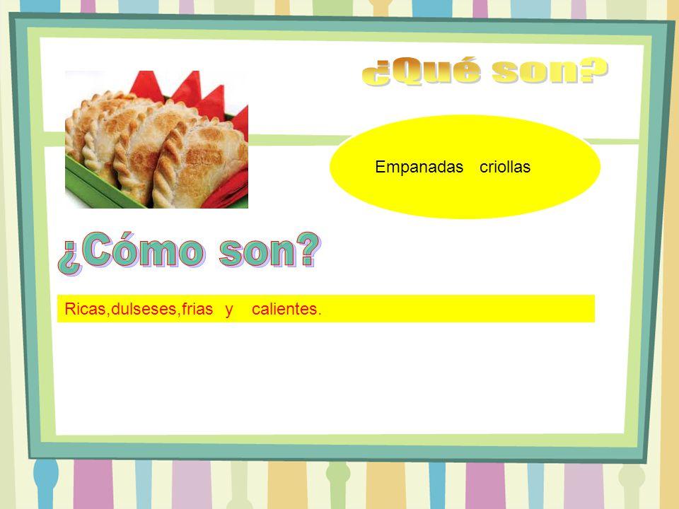 Empanadas criollas Ricas,dulseses,frias y calientes.