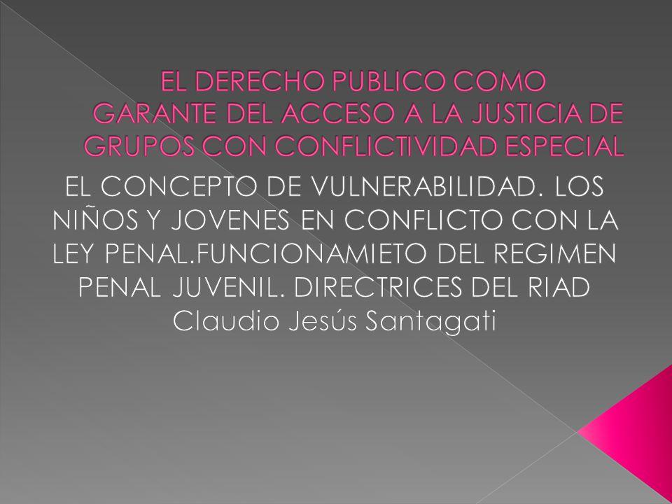 JUSTICIA QUE PROTEGE A LOS MAS DEBILES.DEFENSA EFECTIVA= NO BASTA CON RECONOCER.