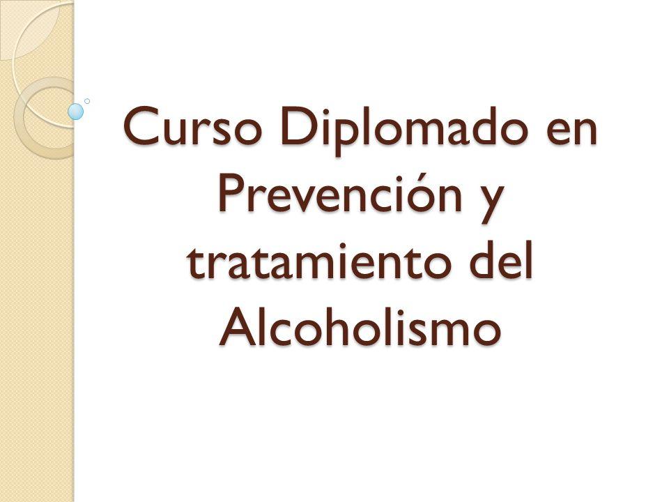 Curso Diplomado en Prevención y tratamiento del Alcoholismo