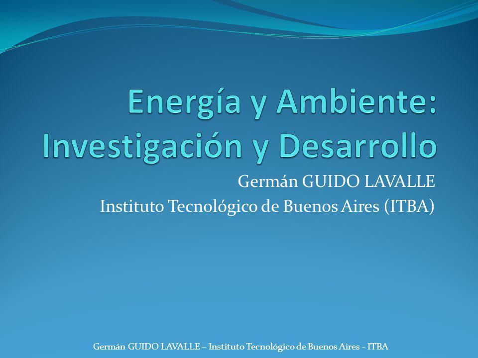 Germán GUIDO LAVALLE – Instituto Tecnológico de Buenos Aires - ITBA Germán GUIDO LAVALLE Instituto Tecnológico de Buenos Aires (ITBA)