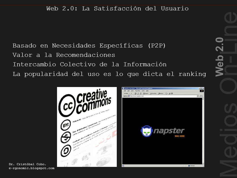 Web 2.0: La Satisfacción del Usuario Medios On-Line Web 2.0 Dr.