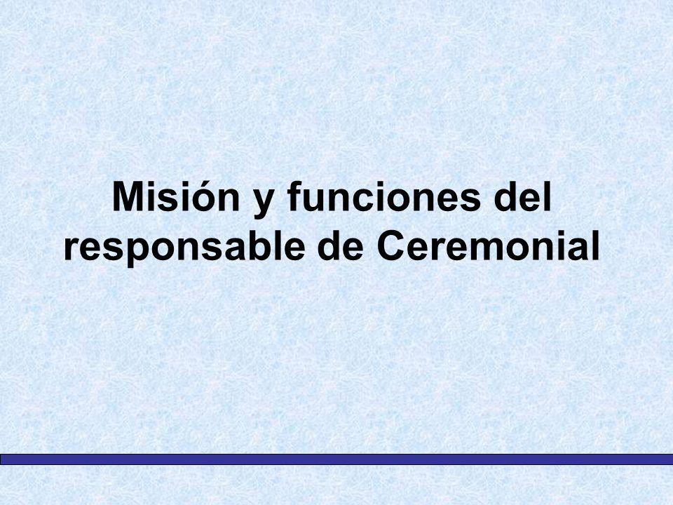 Misión y funciones del responsable de Ceremonial
