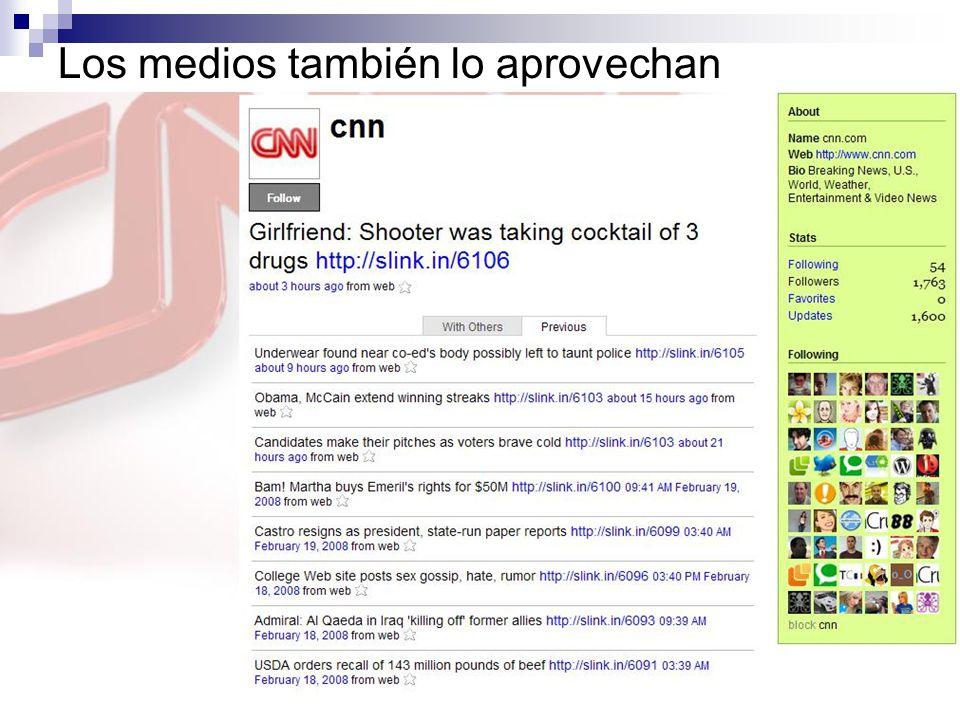 Los medios también lo aprovechan