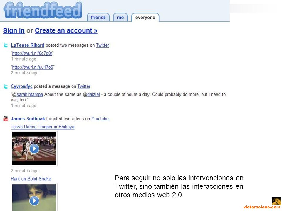 victorsolano.com Para seguir no solo las intervenciones en Twitter, sino también las interacciones en otros medios web 2.0