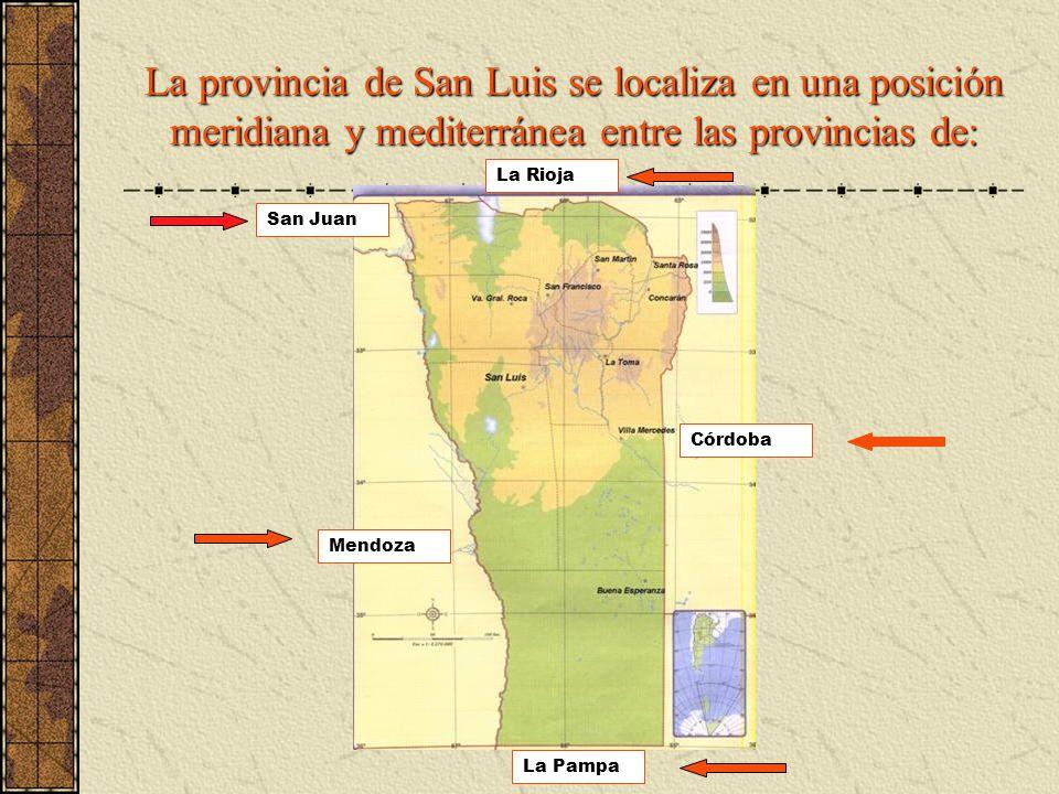La provincia de San Luis se localiza en una posición meridiana y mediterránea entre las provincias de: Mendoza San Juan La Rioja Córdoba La Pampa