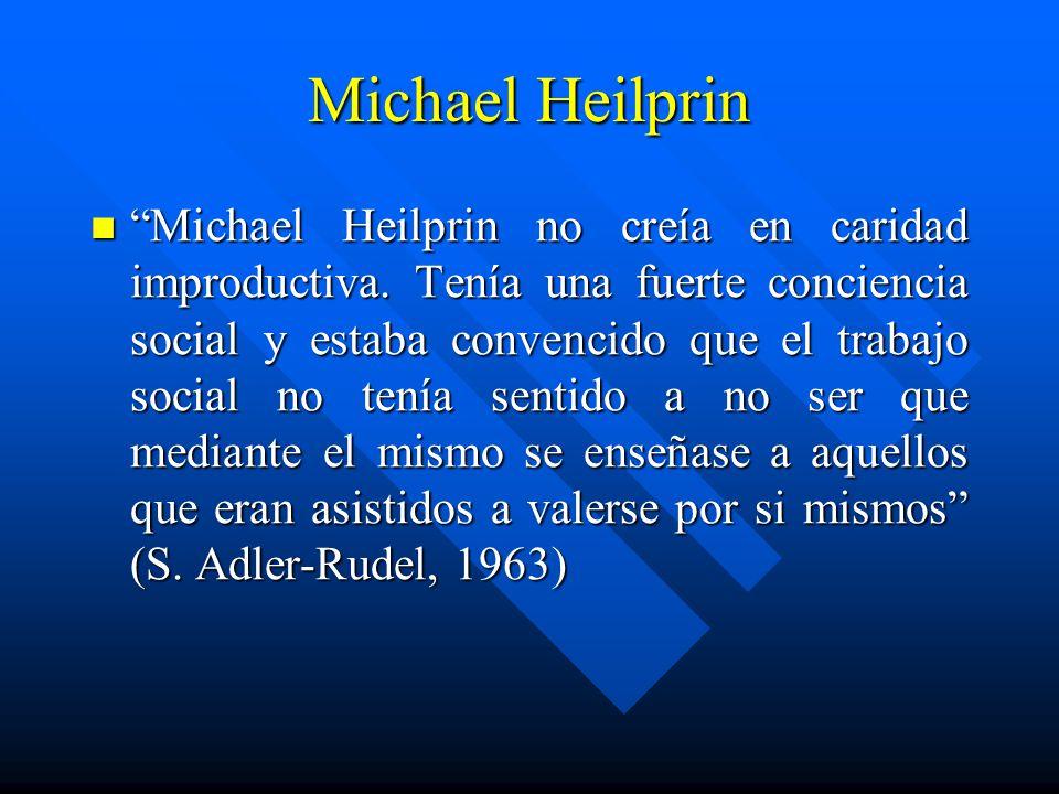 Michael Heilprin Michael Heilprin no creía en caridad improductiva.