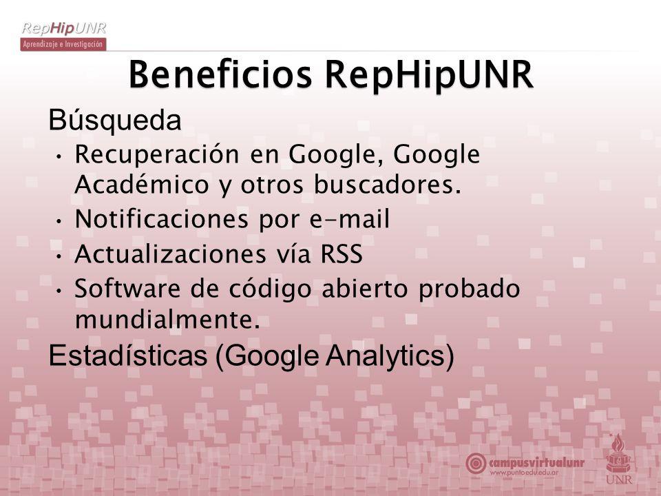 Beneficios RepHipUNR Búsqueda Recuperación en Google, Google Académico y otros buscadores. Notificaciones por e-mail Actualizaciones vía RSS Software