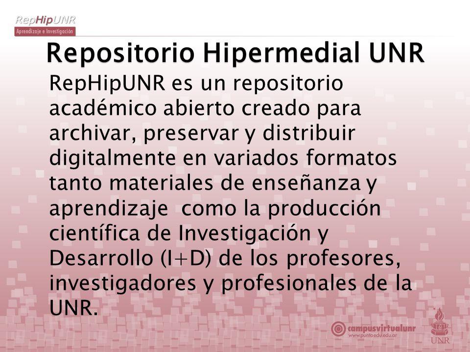 Repositorio Hipermedial UNR RepHipUNR es un repositorio académico abierto creado para archivar, preservar y distribuir digitalmente en variados format