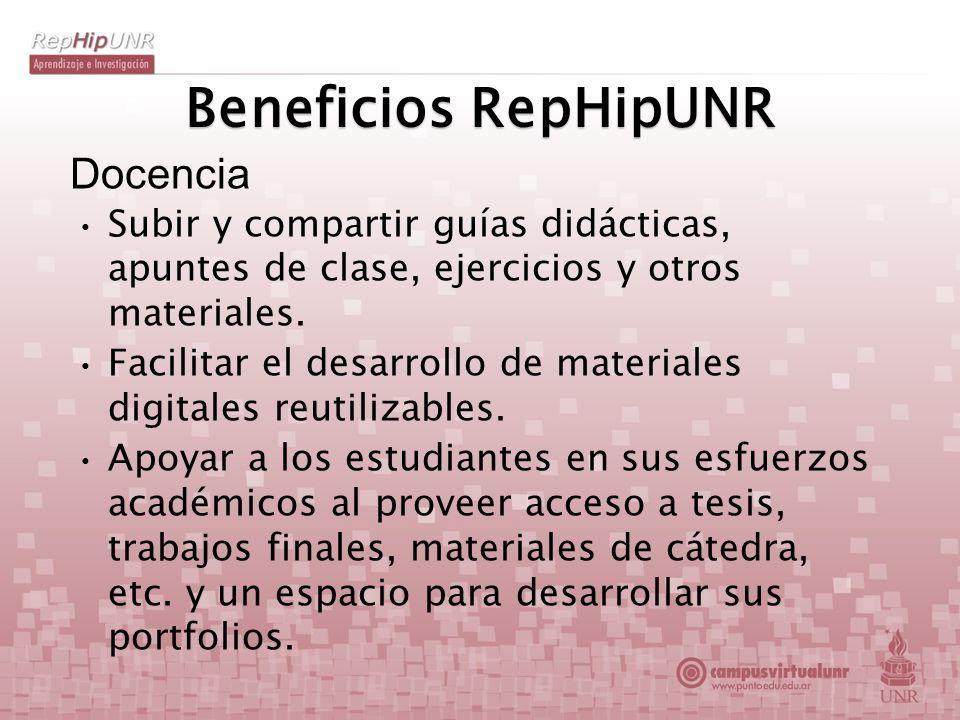 Beneficios RepHipUNR Docencia Subir y compartir guías didácticas, apuntes de clase, ejercicios y otros materiales. Facilitar el desarrollo de material