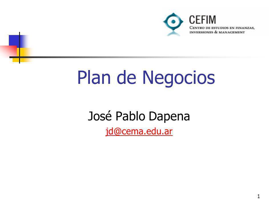 1 Plan de Negocios José Pablo Dapena jd@cema.edu.ar