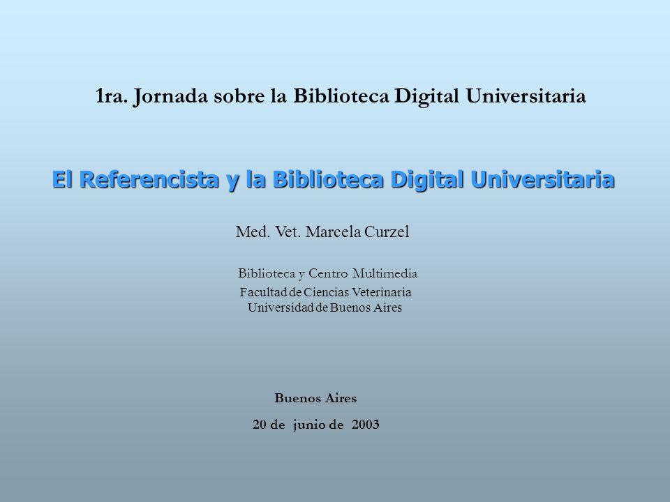 1ra. Jornada sobre la Biblioteca Digital Universitaria
