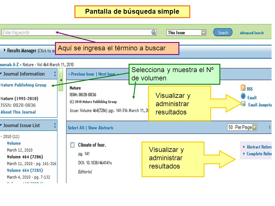 Pantalla de búsqueda simple Selecciona y muestra el Nº de volumen Aquí se ingresa el término a buscar Visualizar y administrar resultados