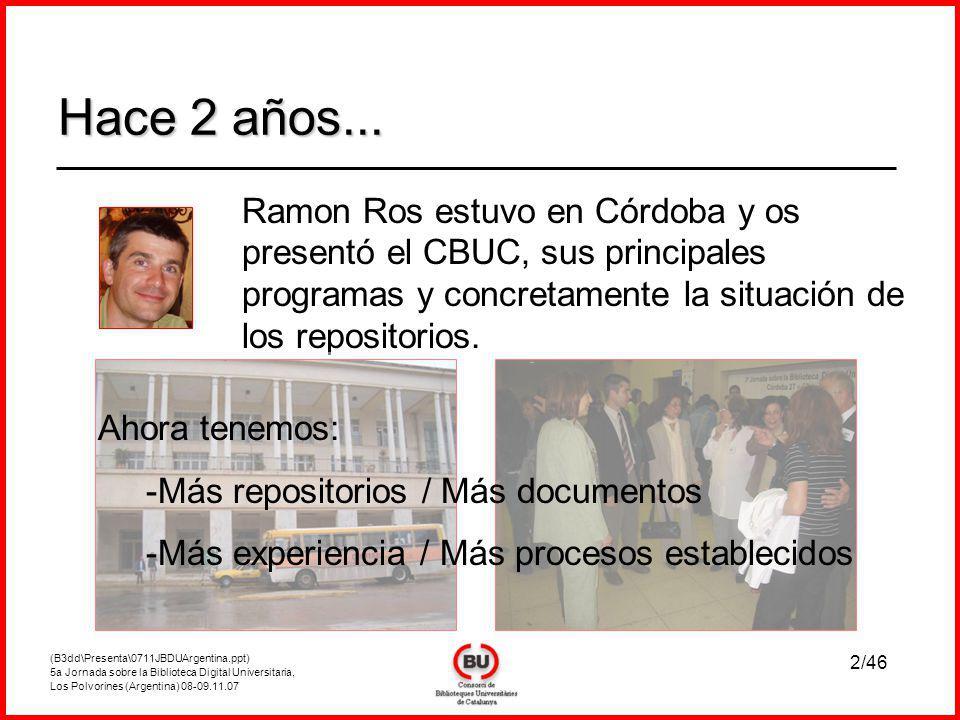 (B3dd\Presenta\0711JBDUArgentina.ppt) 5a Jornada sobre la Biblioteca Digital Universitaria, Los Polvorines (Argentina) 08-09.11.07 13/46 2006-2008Captación de contenido 2008-Nuevo repositorio(MDX) Más preservación Cambio de algún software.