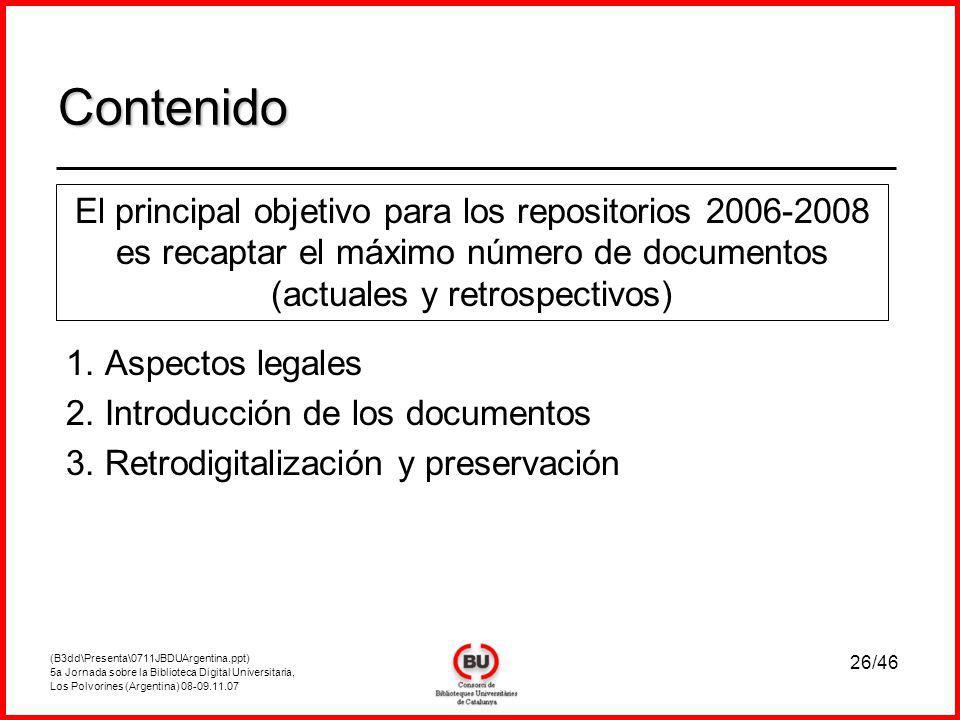 (B3dd\Presenta\0711JBDUArgentina.ppt) 5a Jornada sobre la Biblioteca Digital Universitaria, Los Polvorines (Argentina) 08-09.11.07 26/46 1.