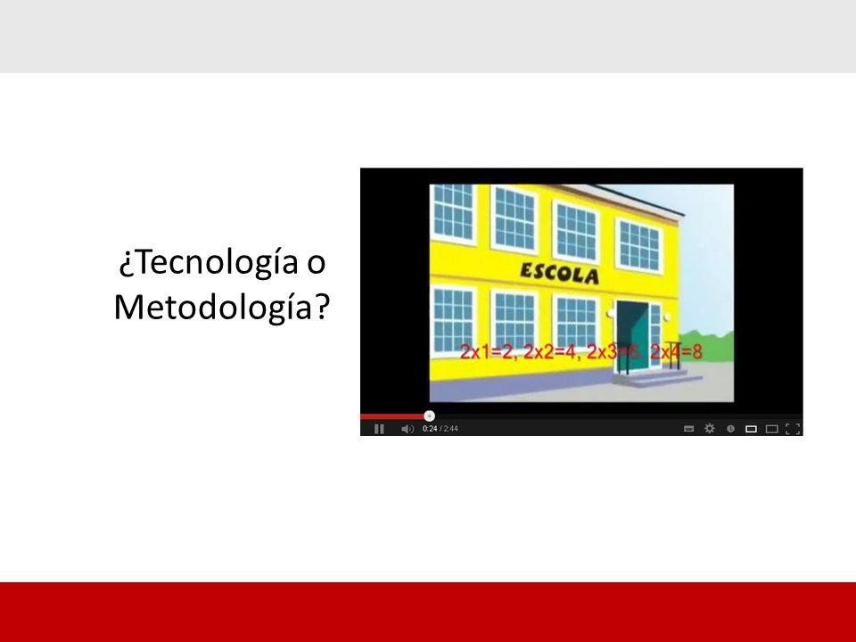 ¿Tecnología o Metodología?