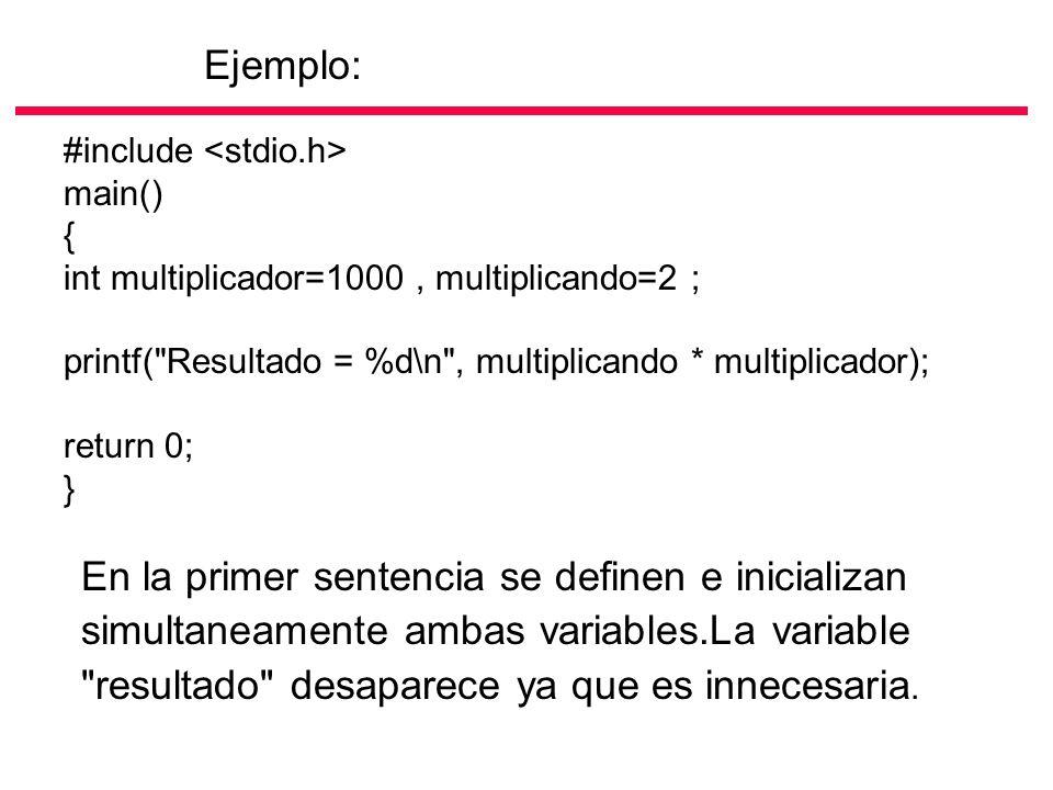 #include main() { int multiplicador=1000, multiplicando=2 ; printf(