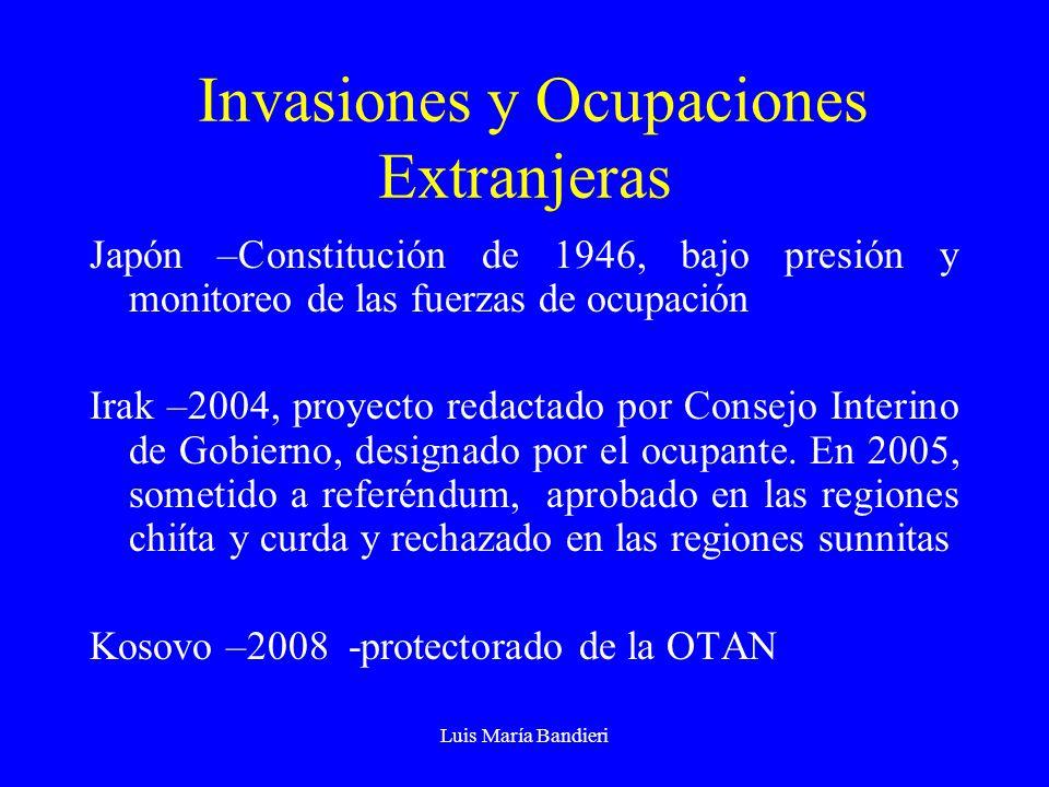 Luis María Bandieri Invasiones y Ocupaciones Extranjeras Japón –Constitución de 1946, bajo presión y monitoreo de las fuerzas de ocupación Irak –2004,