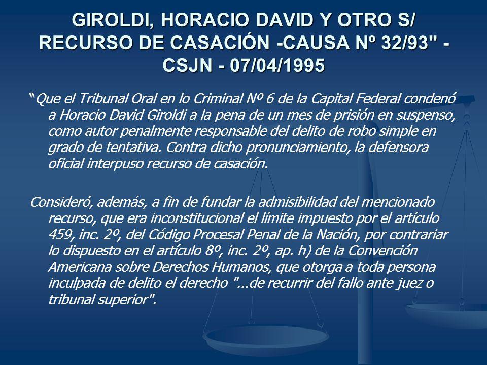 GIROLDI, HORACIO DAVID Y OTRO S/ RECURSO DE CASACIÓN -CAUSA Nº 32/93