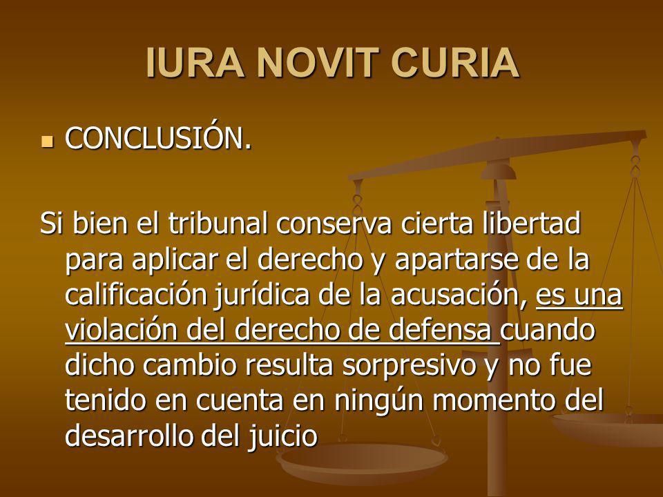 IURA NOVIT CURIA CONCLUSIÓN.CONCLUSIÓN.