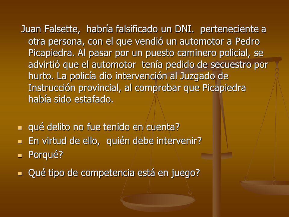 Juan Falsette, habría falsificado un DNI.