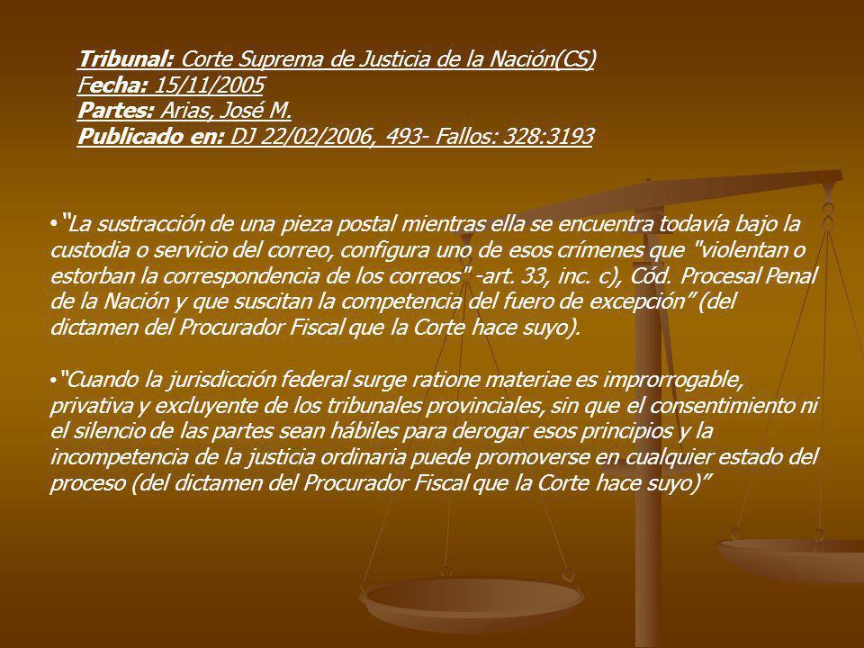 Tribunal: Corte Suprema de Justicia de la Nación(CS) Fecha: 15/11/2005 Partes: Arias, José M.