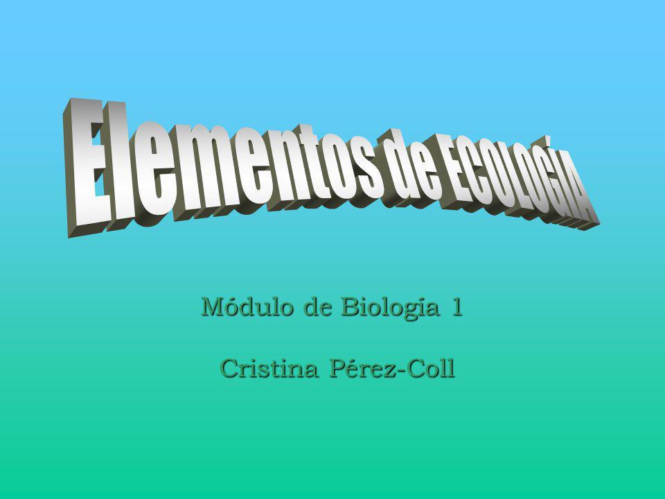 Módulo de Biología 1 Cristina Pérez-Coll Cristina Pérez-Coll