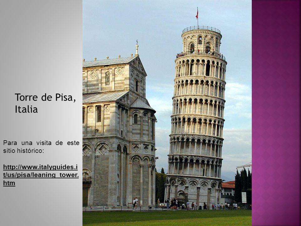 Para una visita de este sitio histórico: http://www.italyguides.i t/us/pisa/leaning_tower. htm http://www.italyguides.i t/us/pisa/leaning_tower. htm T